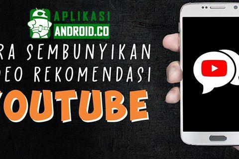 Beginilah Cara Menyembunyikan Video Rekomendasi di Youtube